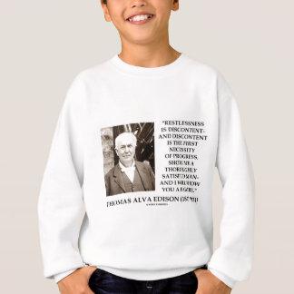 Thomas Edison Restlessness Discontent Progress Sweatshirt