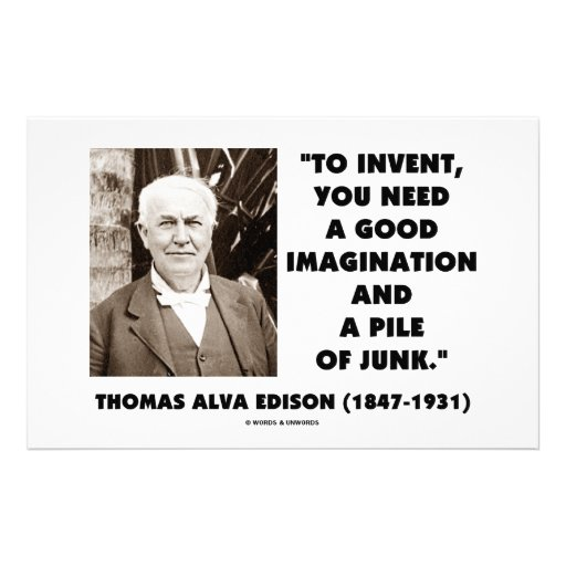 Thomas Edison To Invent Imagination Pile Of Junk Stationery