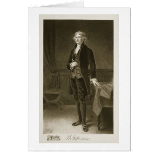 Thomas Jefferson, 3rd President of the United Stat Card