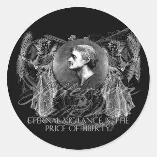 Thomas Jefferson a Hero on Eternal Vigilance Classic Round Sticker
