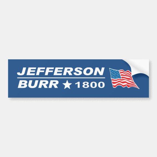 Thomas jefferson aaron burr 1800 election bumper sticker