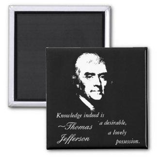 Thomas Jefferson Button (Knowledge Quote) 2 Inch Square Magnet