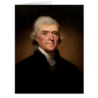 Thomas Jefferson by Rembrandt Peale - Circa 1800 Card