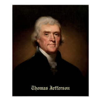 Thomas Jefferson by Rembrandt Peale - Circa 1800 Posters