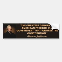 Thomas Jefferson Constitution Quote Bumper Sticker
