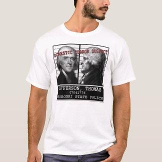 Thomas Jefferson Domestic Terror Suspect T-Shirt
