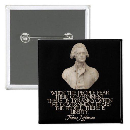 Thomas Jefferson en libertad y tiranía Pin Cuadrado