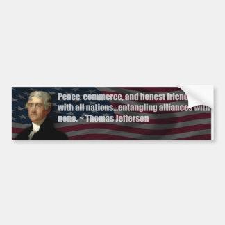 Thomas Jefferson Entangling alliances with none Bumper Sticker