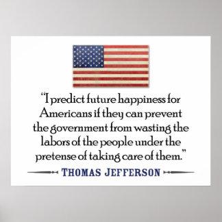 Thomas Jefferson future happiness Posters