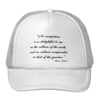 Thomas Jefferson Garden Quote Hat