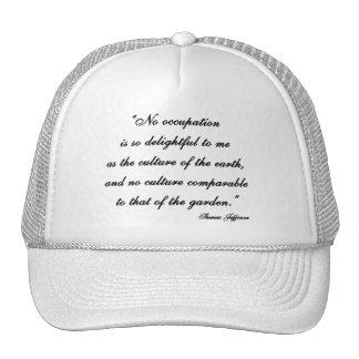 Thomas Jefferson Garden Quote Trucker Hat