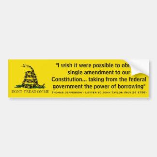 THOMAS JEFFERSON Governmental power of Borrowing Bumper Sticker