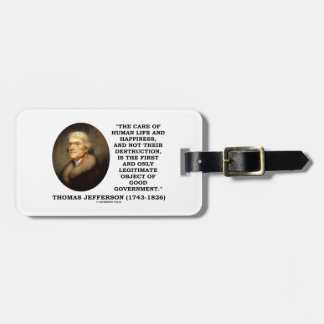 Thomas Jefferson Happiness Object Good Government Bag Tag