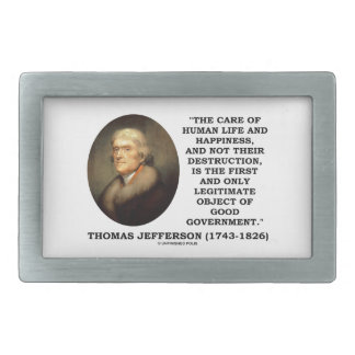 Thomas Jefferson Happiness Object Good Government Belt Buckle