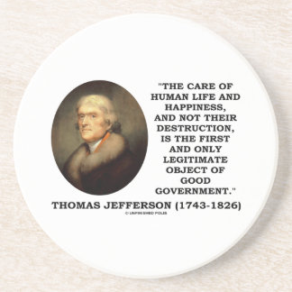 Thomas Jefferson Happiness Object Good Government Coaster