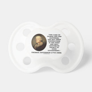 Thomas Jefferson Happiness Object Good Government Pacifier