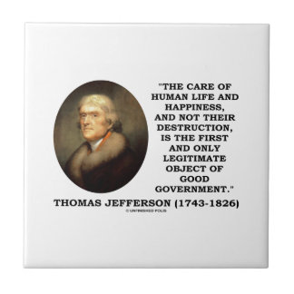 Thomas Jefferson Happiness Object Good Government Tiles