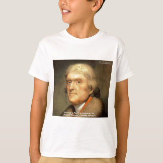 "Thomas Jefferson ""Honesty"" Wisdom Quote Gifts T-Shirt"