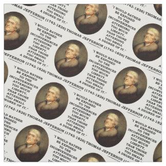 Thomas Jefferson Inconveniences Too Much Liberty Fabric