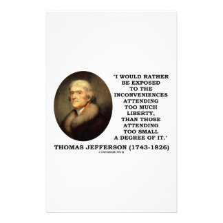 Thomas Jefferson Inconveniences Too Much Liberty Stationery