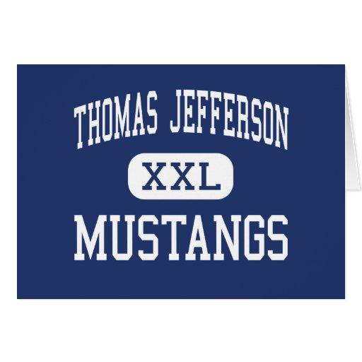Thomas Jefferson - mustangos - alto - San Antonio Felicitaciones