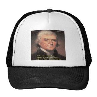 "Thomas Jefferson ""Neighbors Religion"" Quote Gifts Trucker Hats"