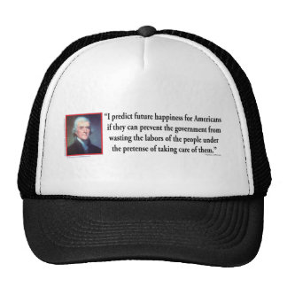 Thomas Jefferson on American Happiness Trucker Hat
