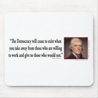 Thomas Jefferson On Democracy Mouse Pad