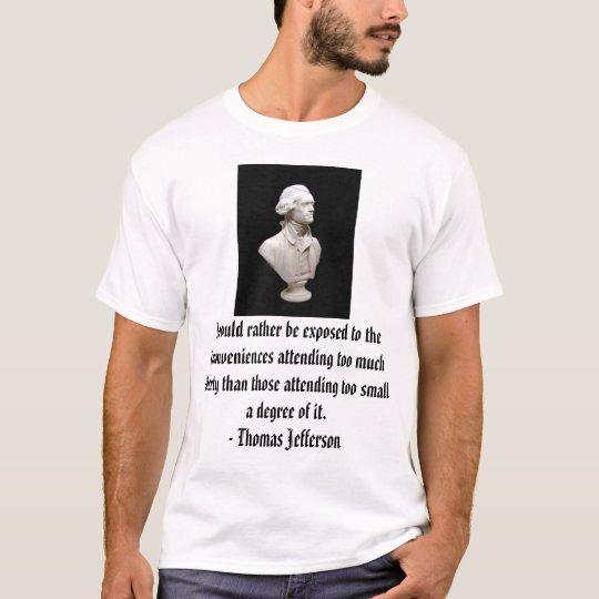 Thomas Jefferson on Liberty T-Shirt