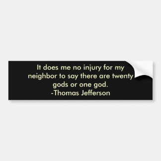 Thomas Jefferson on religious tolerance Bumper Sticker