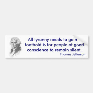 Thomas Jefferson on Tyranny bumper sticker
