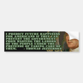 Thomas Jefferson on Wasted Labours Car Bumper Sticker