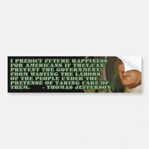 Thomas Jefferson on Wasted Labours Bumper Sticker