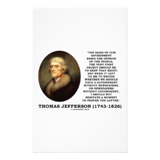 Thomas Jefferson Opinion Newspapers Without Gov't Stationery