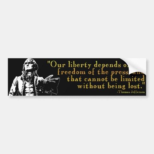 "Thomas Jefferson ""Our Liberty"" Bumper Sticker"
