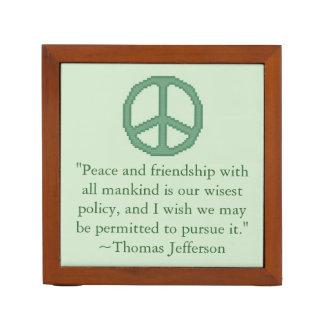 Thomas Jefferson Peace Quote Desk Organizer