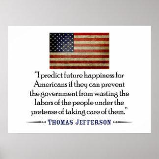 Thomas Jefferson Predigo la felicidad futura… Poster