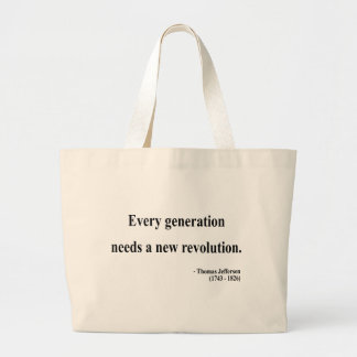 Thomas Jefferson Quote 11a Large Tote Bag