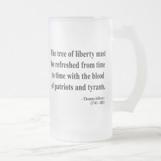 Thomas Jefferson Quote 12a Frosted Glass Beer Mug