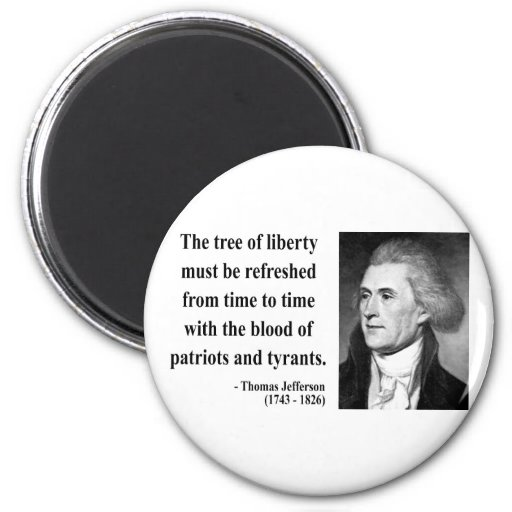 Thomas Jefferson Quote 12b 2 Inch Round Magnet
