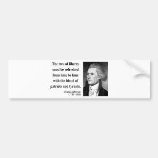 Thomas Jefferson Quote 12b Bumper Sticker