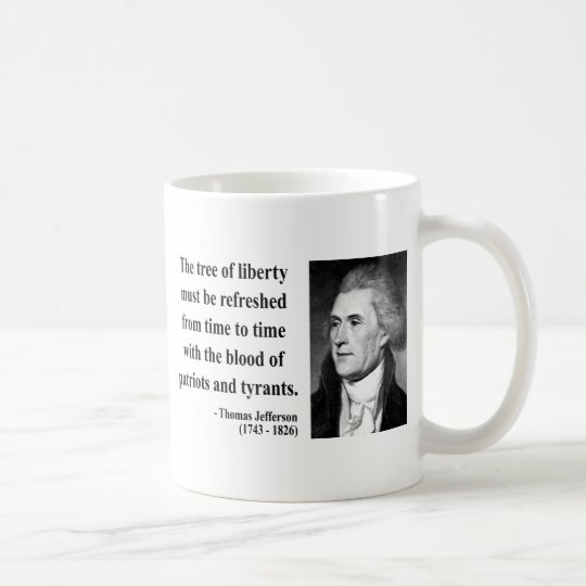 Thomas Jefferson Quote 12b Coffee Mug