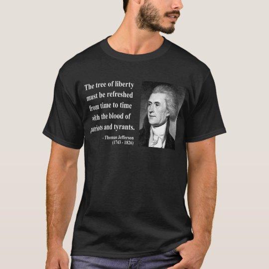 Thomas Jefferson Quote 12b T-Shirt
