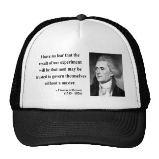 Thomas Jefferson Quote 13b Trucker Hats