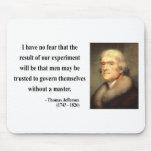 Thomas Jefferson Quote 13c Mouse Mat