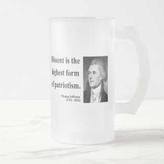 Thomas Jefferson Quote 15b 16 Oz Frosted Glass Beer Mug