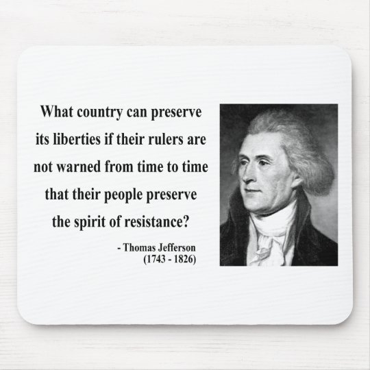 Thomas Jefferson Quote 16b Mouse Pad