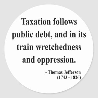 Thomas Jefferson Quote 17a Classic Round Sticker