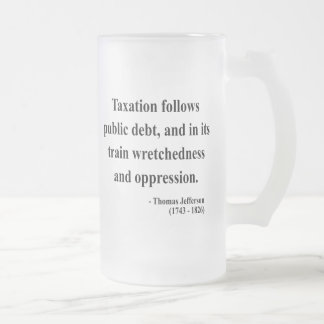 Thomas Jefferson Quote 17a 16 Oz Frosted Glass Beer Mug