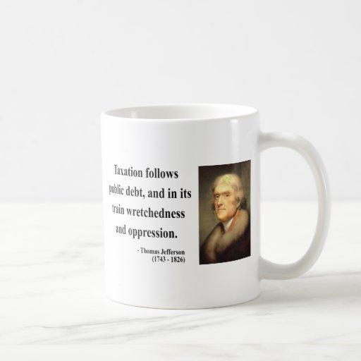 Thomas Jefferson Quote 17c Coffee Mug